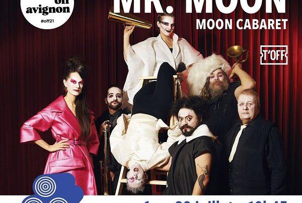 Mr Moon, festival d'Avignon 2021